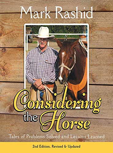 Considering the Horse: Tales of Problems Solved and Lessons Learned (English Edition)