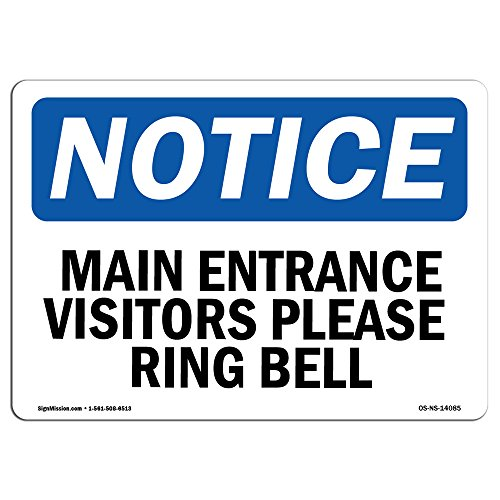 OSHA Notice Sign - Main Entrance Visitors Please Ring Bell | Aluminum Sign | Protect Your Business, Work Site, Warehouse & Shop Area | Made in the USA