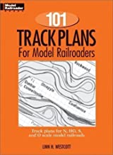 101 Track Plans for Model Railroaders Reprint Edition by Westcott, Linn H. published by Kalmbach Publishing Co ,U.S. (1994)
