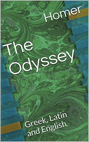 The Odyssey: Greek, Latin and English (English Edition)