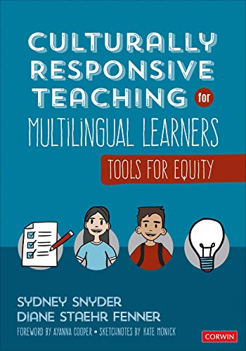 Compare Textbook Prices for Culturally Responsive Teaching for Multilingual Learners: Tools for Equity 1 Edition ISBN 9781544390253 by Snyder, Sydney Cail,Fenner, Diane Staehr