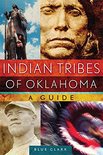 Indian Tribes of Oklahoma: A Guide (Volume 261) (The Civilization of the American Indian Series)