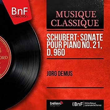 Schubert: Sonate pour piano No. 21, D. 960 (Mono Version)