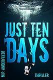 Just 10 Days (English Edition)
