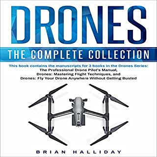 Drones: The Complete Collection                   By:                                                                                                                                 Brian Halliday                               Narrated by:                                                                                                                                 Mark Thomas                      Length: 3 hrs and 5 mins     2 ratings     Overall 5.0