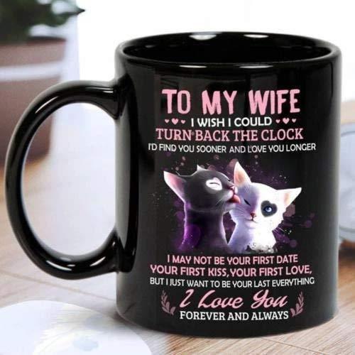 N\A Gato a mi Esposa Me gustaría Poder retroceder el Reloj Te encontraría Antes Tazas de 11 oz Taza