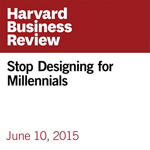 Stop Designing for Millennials cover art