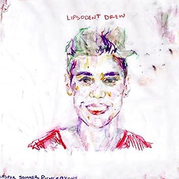 Lipsodent Drew
