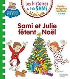 Les histoires de P'tit Sami Maternelle (3-5 ans) Sami et Julie fêtent Noël