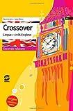 Crossover. Lingua e civiltà inglese. Per la Scuola media. Con CD Audio