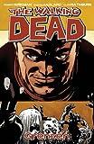 The Walking Dead 18: Grenzen (German Edition)