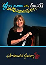 Dementia / Alzheimer's, Music for Seniors - Singing for Elderly - Sentimental Journey - Fun Activity for Nursing Homes & Assisted Living - Sing Along with Susie Q - Large Words on Screen - Recorded in Low Keys