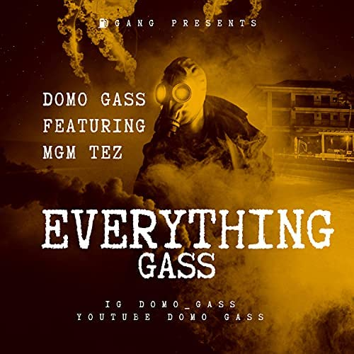 Domo Gass feat. MGM Tez