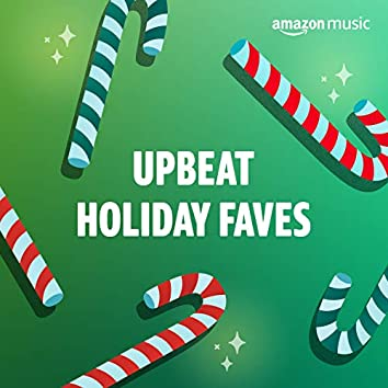 Upbeat Holiday Faves