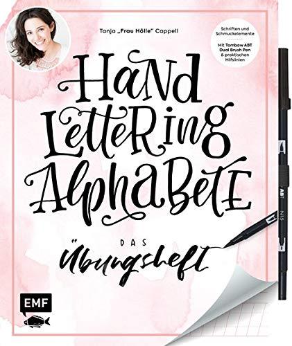 Handlettering Alphabete - Das Übungsheft mit original Tombow ABT Dual Brush Pen: Schriften und Schmuckelemente: Mit Hilfslinien zum perfekten Lettering