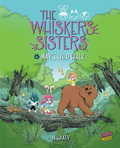 May's Wild Walk: Book 1 (Whiskers Sisters)