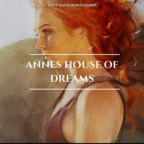 Annes House of Dreams cover art