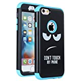 iPhone 6S Case SAVYOU iPhone 6 Dual-Layer Slim Protective Scratch-Resistant Shock-Proof Soft Silicone + Hard PC Cover or Apple iPhone 6/6s 4.7inch - Don't Touch My Phone Blue