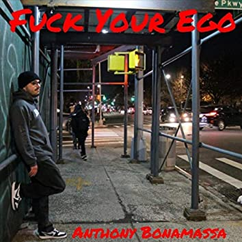Fuck Your Ego