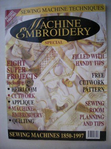 Check Out This Machine Embroidery Special, sewing machines 1850-1997