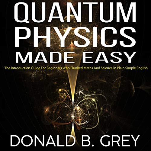 Quantum Physics Made Easy Titelbild