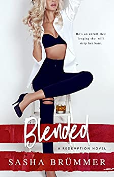 Blended: A Redemption Novel by [Sasha Brümmer]