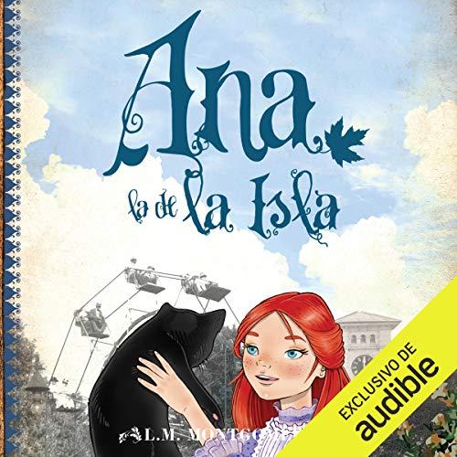 Ana, la de la Isla, III [Anne, of the Island, III cover art