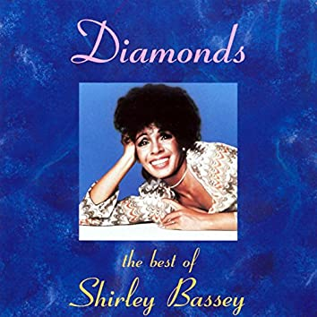 Diamonds: The Best Of Shirley Bassey