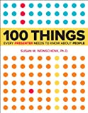 100 Things Every Presenter Needs to Know About People (Voices That Matter) (English Edition)