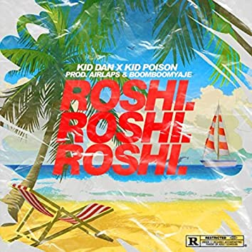 Roshi (feat. Poison Kid)