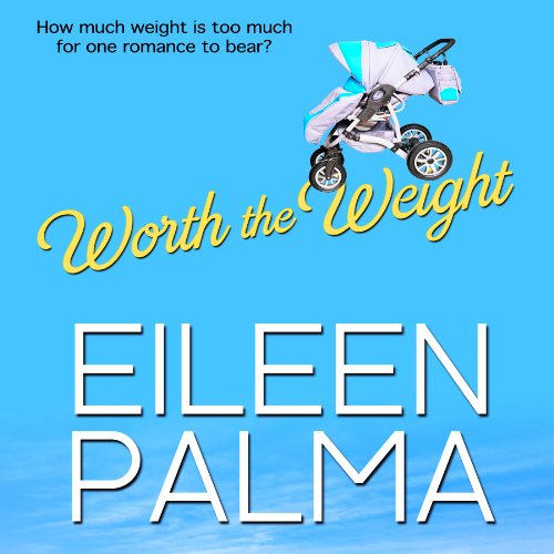 Worth the Weight audiobook cover art