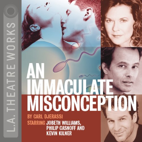An Immaculate Misconception                   By:                                                                                                                                 Carl Djerassi                               Narrated by:                                                                                                                                 Jobeth Williams,                                                                                        Kevin Kilner,                                                                                        Kendall Schmidt,                   and others                 Length: 1 hr and 33 mins     Not rated yet     Overall 0.0