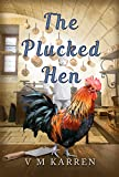 The Plucked Hen (Armchair Travel Book 3)
