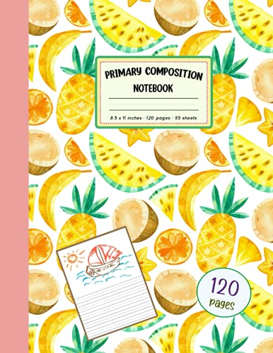 Primary Composition Notebook with Drawing Space: Primary Story Journal with Dotted Midline and Picture Space   Learn to Write and Draw   Grades K-2 ... Pages)   Tropical Watercolor Fruits Pattern