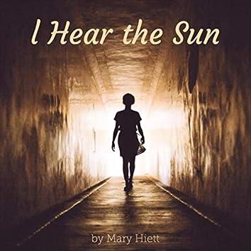 I Hear the Sun