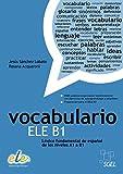Vocabulario ELE B1: Léxico fundamental de español de los niveles A1 a B1 / Buch