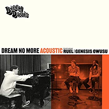 Dream No More (Acoustic Version)