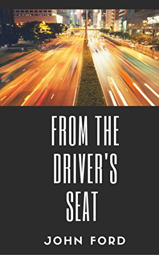 From the Driver's Seat (English Edition)
