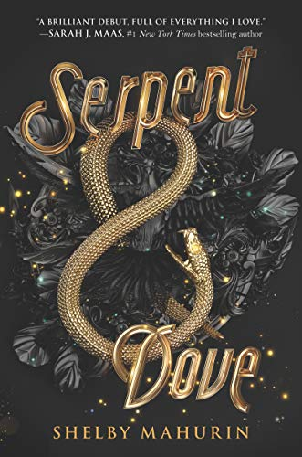 Serpent & Dove: Serpent & Dove, Book 1