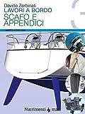 Lavori a bordo. Scafo e appendici (Vol. 3)