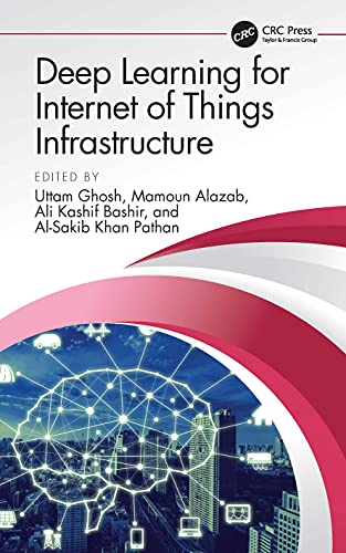 Deep Learning for Internet of Things Infrastructure