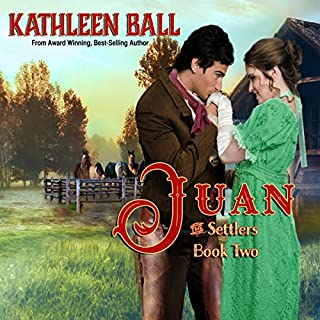 Juan      The Settlers Series, Book 2              Written by:                                                                                                                                 Kathleen Ball                               Narrated by:                                                                                                                                 Sarah L. Colton                      Length: 4 hrs and 32 mins     Not rated yet     Overall 0.0