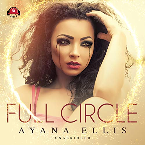 Full Circle                   By:                                                                                                                                 Ayana Ellis                               Narrated by:                                                                                                                                 Nicole Small                      Length: 13 hrs and 9 mins     186 ratings     Overall 4.8