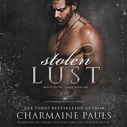 Stolen Lust: A Diamond Magnate Novel Audiobook By Charmaine Pauls cover art