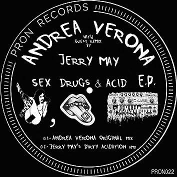 Sex Drugs & Acid