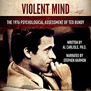Violent Mind: The 1976 Psychological Assessment of Ted Bundy  audiobook cover art