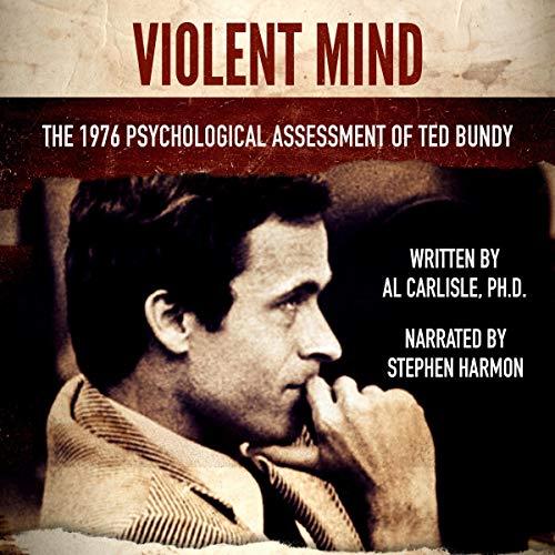 Violent Mind: The 1976 Psychological Assessment of Ted Bundy cover art