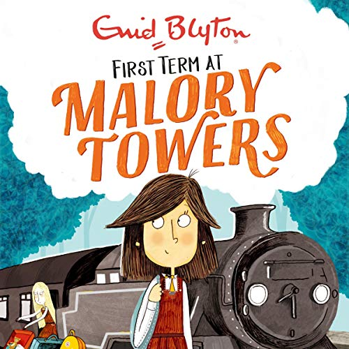 Malory Towers: First Term Titelbild