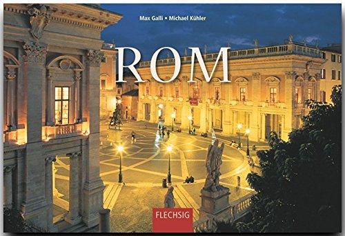 ROM - Ein Panorama-Bildband mit über 240 Bildern - FLECHSIG: Ein Panorama-Bildband mit über 240 Bildern auf 256 Seiten (Panorama: Reisebildbände)