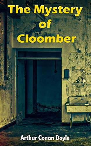 The Mystery of Cloomber: Heathstone's war crime against a Buddhist priest. (English Edition)